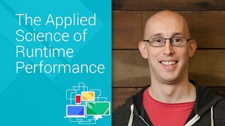 Preview of The Applied Science of Runtime Performance - Chrome Dev Summit 2014 (Paul Lewis)