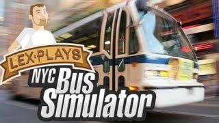 Lex Plays: NYC Bus Simulator