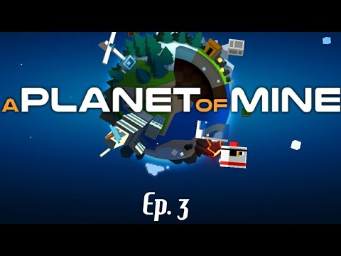A Planet Of Mine #3