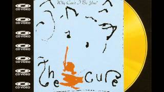 The Cure - Why Can't I Be You (12 Remix)