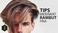 Pingin Punya Rambut Indah ? inilah 5 Tips Merawat Rambut Supaya Lebat Untuk Pria
