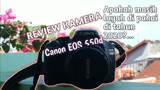 REVIEW CANON EOS 550D   Apakah…