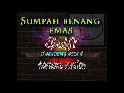 Sumpah Benang Emas-Selfi Da 4-karaoke Version-audio HD