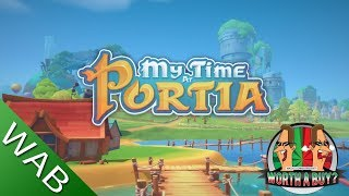 My Time At Portia Review (Early Access) - Is it Worthabuy?