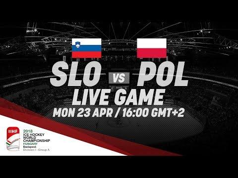 Slovenia - Poland | Live | 2018 IIHF Ice Hockey World Championship Division I Group A