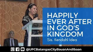 01 29 2017 HAPPILY EVER AFTER IN GOD'S KINGDOM Sis Kendahl Idea