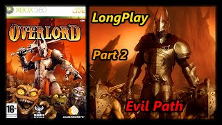 Overlord: Raising Hell - Longplay (Evil Path) (Part 2 of 2) Full Game Walkthrough (No Commentary)