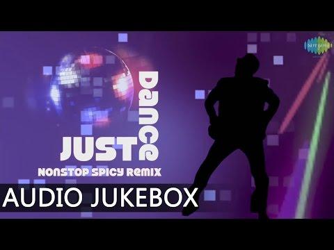 Just Dance | Kabhi Aar Kabhi Paar | Non Stop Spicy Remix | Bollywood Remix Video Songs