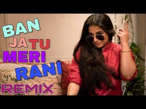 Banja Tu Meri Rani Song || DJ REMIX || NON STOP || Ban Meri Rani