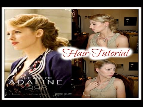 Age Of Adaline Hair Tutorial