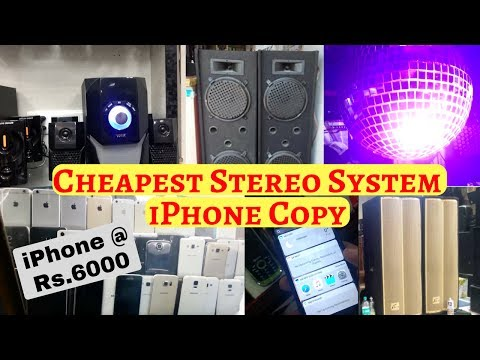 Cheapest Music Systems @ 1500 | iPhones Copy @ 5000 | Lajpat Rai Market Delhi | Electronics Market