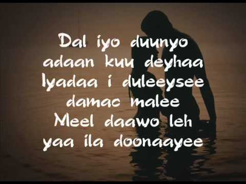 Dal iyo Duunyo - Ahmed Naaji - Luul Jeylaani