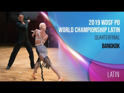 2019 WDSF PD World Championship Latin Bangkok Quarterfinal