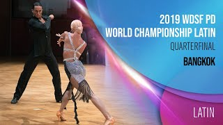 2019 WDSF PD World Championship Latin Bangkok Quarterfinal