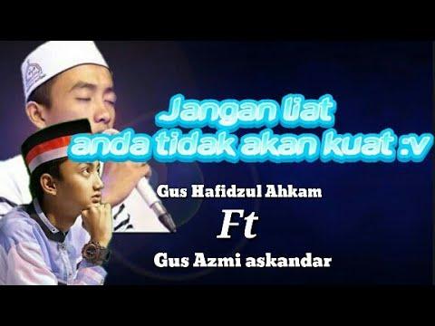 Duet maut gus azmi syubanul muslimin dan gus hafidzul ahkam- Habibi Ya Muhammad