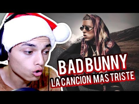 Bad Bunny La Cancion Mas Triste (No La Conocía )Reaccion!