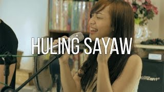 Huling Sayaw - Kamikazee (Attic Sessions Cover)