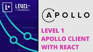 Level 1 Apollo Client with React