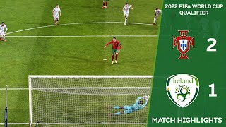 HIGHLIGHTS Portugal 2 1 Ireland 2022 FIFA World Cup Qualifier