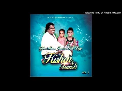 Apan Tu dekh - Kishen And Friends