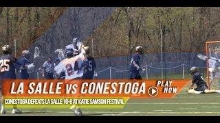 La Salle vs Conestoga   2014 Lax.com High School Highlights