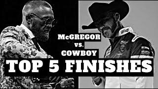 McGregor vs. Cowboy | TOP 5 FINISHES