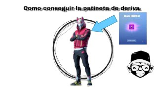 HOW TO GET THE REAR DRIFT PATINETA IN FORTNITE MonoRGM