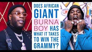 11 Reasons Why Burna Boy Should Win A Grammy In2020