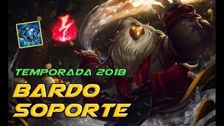 ⭐ BARDO SUPPORT S8 ⭐ | TEMPORADA 2018 | KILL LANE OP