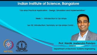 Lec 02Introduction/ Summary on Op-amps Contd.
