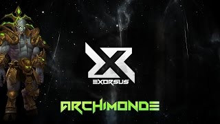Exorsus vs Archimonde Mythic World 3rd