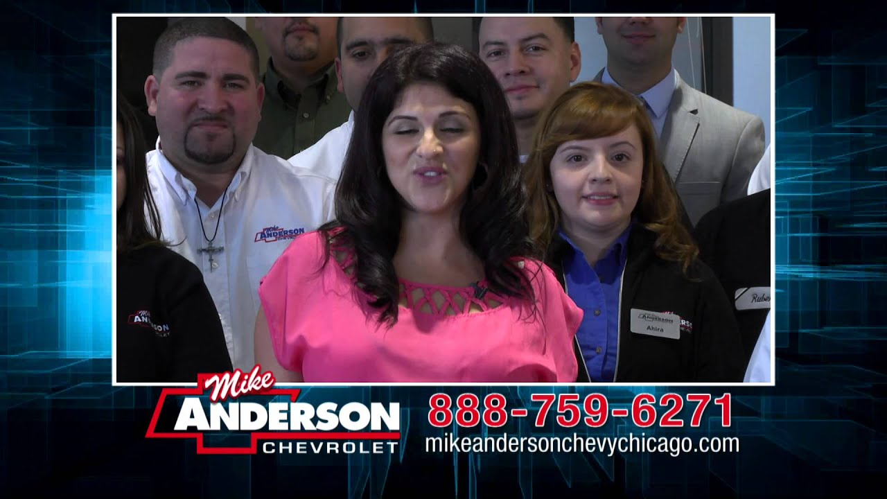 Mike Anderson Chevrolet Of Chicago >> You Have A Friend In Mike Anderson Chevy