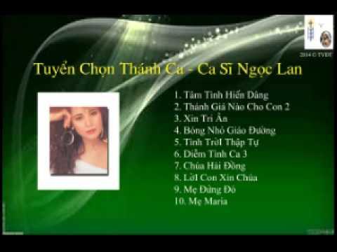Tuyen Chon Thanh Ca - CS Ngoc Lan