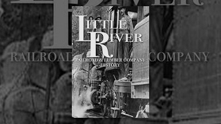 Little River Railroad and Lumber Company, Townsend, TN