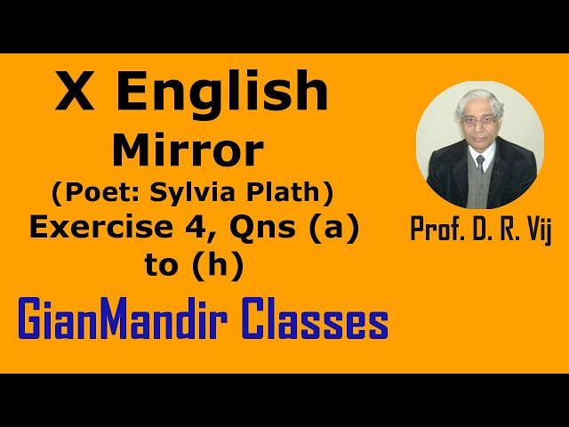 X English - Poetry - Mirror (Poet: Sylvia Plath) Exercise 4, Qns (a) to (h) by Puja Ma'am