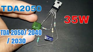 TDA2050 IC circuit amplifier without pcb