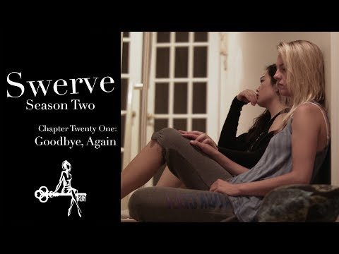 Swerve (Web Series) | Chapter 21: Goodbye, Again | Sharon Be