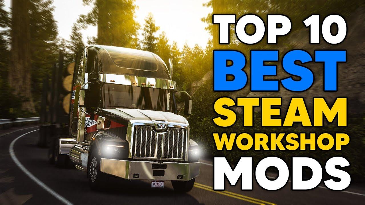 Download TOP 10 BEST ATS STEAM WORKSHOP MODS