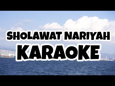 Sholawat Nariyah - Karaoke