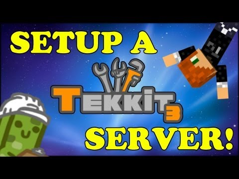 TUTORIAL - HOW TO MAKE A MINECRAFT TEKKIT SERVER!! MADE EASY!!