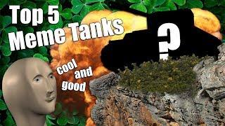 WoT || Top 5 || Meme Tanks