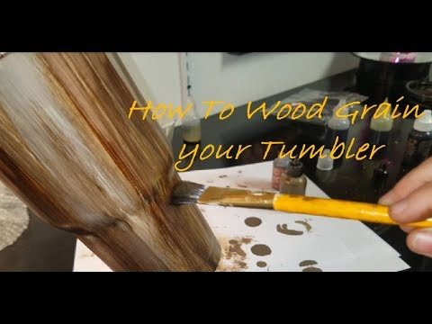 How To Wood Grain Your Tumbler