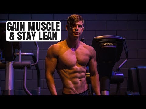 HOW TO Set Up Your Diet To Gain Lean Muscle