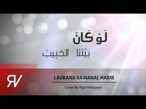 Laukana Bainana Alhabib - Rijal Vertizone Cover