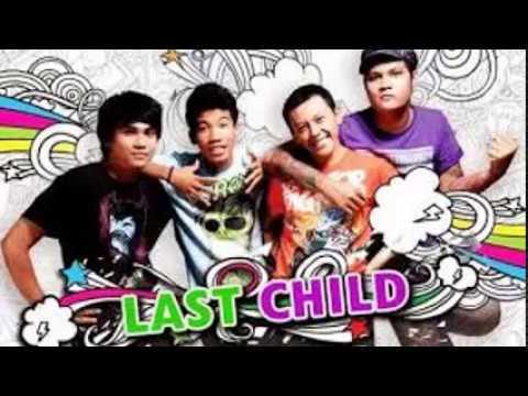 Last Child lagu terbaik terbaru
