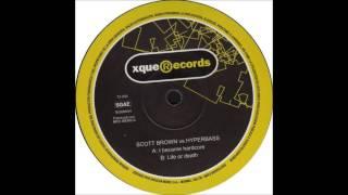 Scott Brown - I Became Hardcore