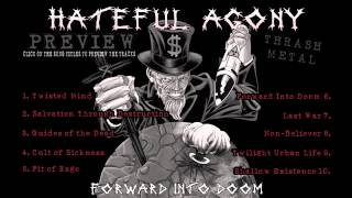 Hateful Agony - Forward Into Doom (Full Album Preview)