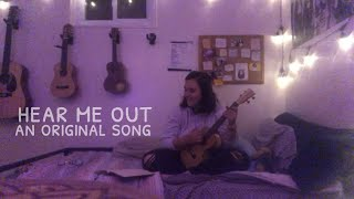 hear me out - an original song