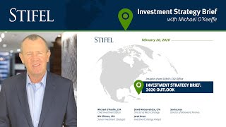 Investment Strategy Brief | February 2020