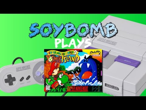 SoyBomb Plays: Super Mario World 2: Yoshi's Island (SNES) - Part 1